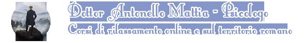 Antonello Mattia – Psicologo – Corsi di tecniche di rilassamento