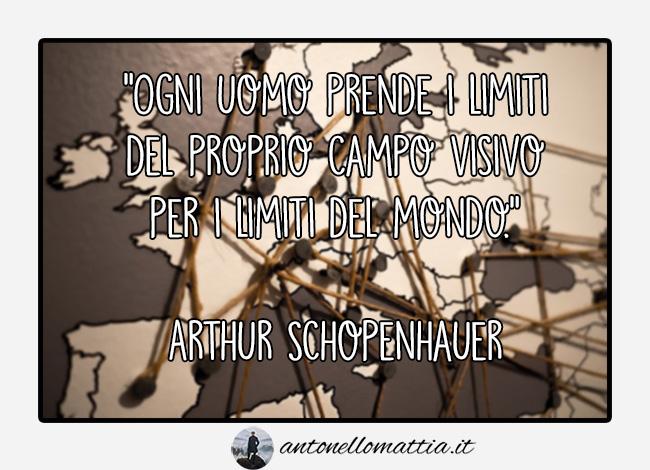 aforisma arthur schopenhauer limiti campo visivo mondo